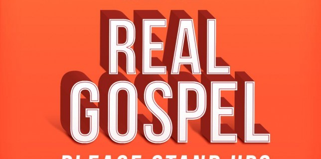 will the real gospel please stand up